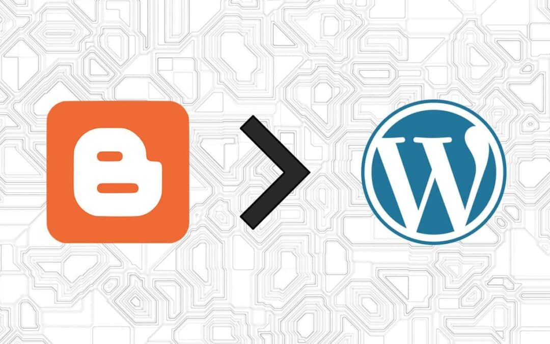 How to Painlessly Migrate Google Blogger to WordPress